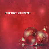 Study Piano for Christmas by Various Artists