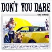 Don't You Dare (Thiago Costa Remix) de Allan Natal, Amannda, Nikki Valentine