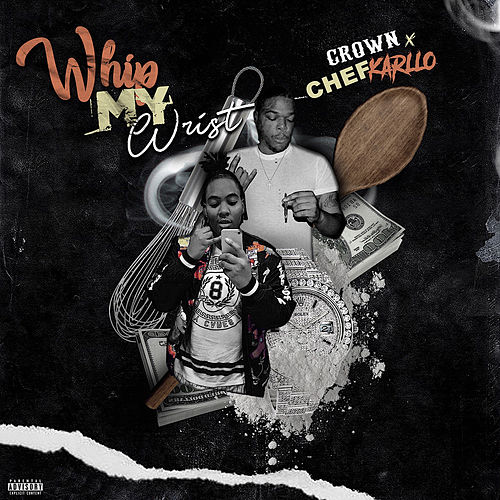 Whip My Wrist by Crown