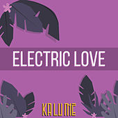 Electric Love by Kalumé