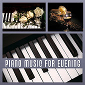 Piano Music for Evening – Jazz Music to Relax, Evening Shades, Calm Down, Smooth Sounds, Easy Listening by Piano Jazz Background Music Masters