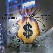 The Money by Tru Star