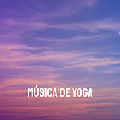 Música De Yoga by Various Artists