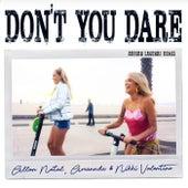 Don't You Dare (Adrian Lagunas Remix) de Allan Natal, Amannda, Nikki Valentine