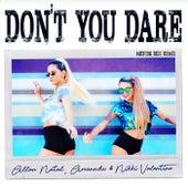 Don't You Dare  (Maycon Reis Remix) de Allan Natal, Amannda, Nikki Valentine