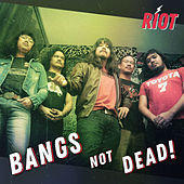 Bangs Not Dead by Riot