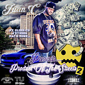 Juan C Presents Product of the Streets, Vol. 2 by Various Artists
