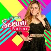 The Best Seruni Bahar by Seruni Bahar
