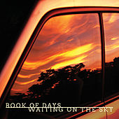 Waiting on the Sky by Book of Days