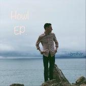 Howl - EP de Brother