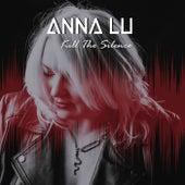 Kill the Silence by Annalu