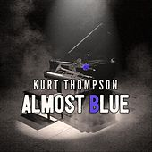 Almost Blue de Kurt Thompson