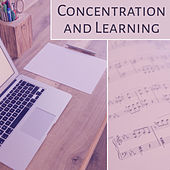 Concentration and Learning – Music for Study, Train Your Mind, Songs Help Pass the Exam by Classical Study Music (1)