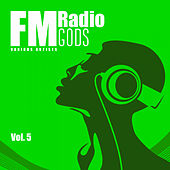 FM Radio Gods, Vol. 5 - EP de Various Artists