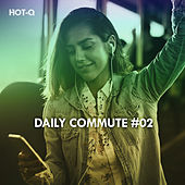 Daily Commute, Vol. 02 - EP by Various Artists