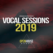 Open House Records presents Vocal Sessions 2019 - EP de Various Artists