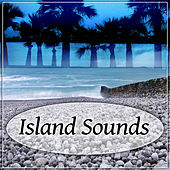Island Sounds – Vacation Beat, Party Rhythm, Isla Pulse, Party Start von Chill Out