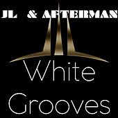 White Grooves - EP by JL