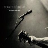 Live in Portland, Maine von The Mallett Brothers Band