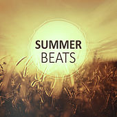 Summer Beats – Positive Vibes of Chill Out Music, Balearic Downbeat & Ibiza Chill Out Lounge Tunes, Electronic Sexy Chillout Tunes von Chill Out