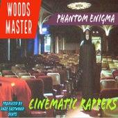 Cinematic Rappers de Woods Master