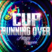 Cup Running Over de Aaron Robinson