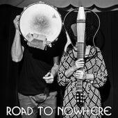Road to Nowhere de Lu Horta
