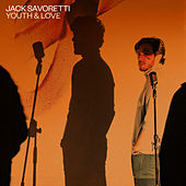 Youth and Love by Jack Savoretti