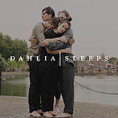 Everybody Here Wants You de Dahlia Sleeps