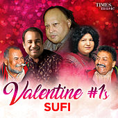 Valentine #1's - Sufi by Various Artists