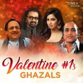 Valentine #1s – Ghazals de Various Artists