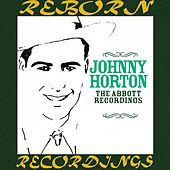 The Abbott Recordings (HD Remastered) de Johnny Horton