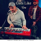 Girls Like You (Duo Brother' S) von Fabrice Pagna