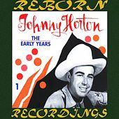 The Early Years, Vol.1 (HD Remastered) de Johnny Horton