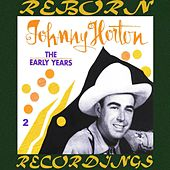 The Early Years, Vol.2 (HD Remastered) de Johnny Horton