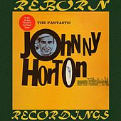 The Fantastic Johnny Horton (HD Remastered) de Johnny Horton