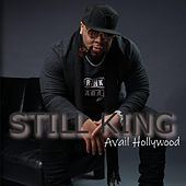 Still King by Avail Hollywood