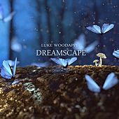 Dreamscape by Luke Woodapple