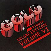Gold Digger Deluxe Edition, Vol. 6 by Various Artists