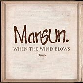 When the Wind Blows (Remastered) (Demo) de Mansun