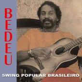 Swing Popular Brasileiro de Bedeu