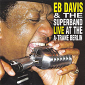 Live At The A-Trane Berlin (Live) de Eb Davis