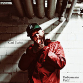 Turbomania Vol.1 de Carl Turbo