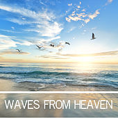 Waves From Heaven by SleepTherapy