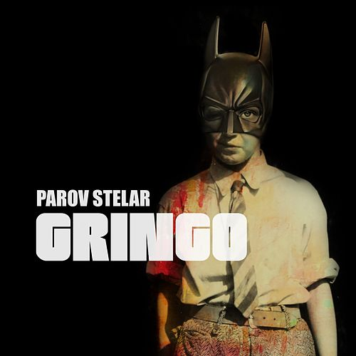 Gringo by Parov Stelar
