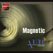 Magnetic by AUN
