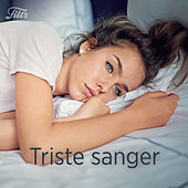Triste Sanger by Various Artists