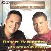 Me Le Mido a Todo de Robert Hernández
