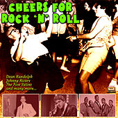 Cheers for Rock 'N' Roll by Various Artists