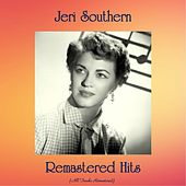 Remastered Hits (All Tracks Remastered) von Jeri Southern